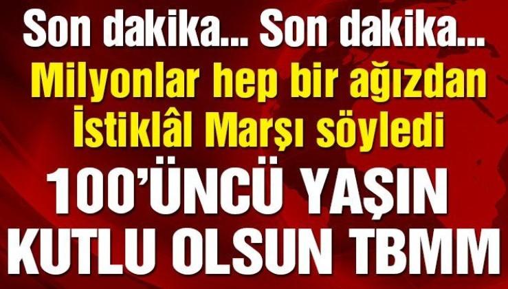 Türk milleti birleşti! Milyonlar hep bir ağızdan İstiklâl Marşı söyledi