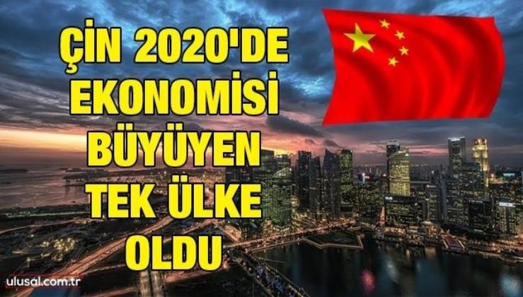 Çin 2020'de ekonomisi büyüyen tek ekonomi oldu
