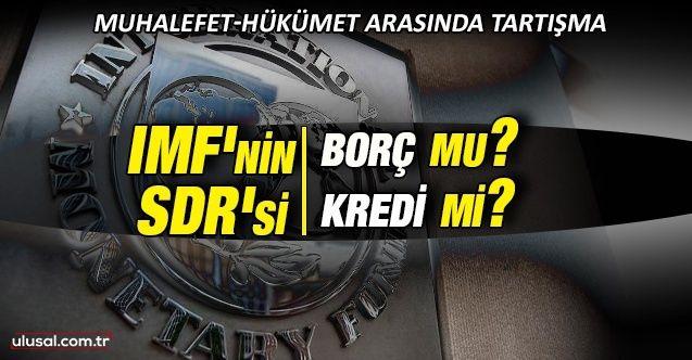 IMF'nin SDR'si borç mu kredi mi?