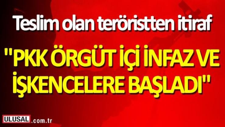 Teslim olan terörist: PKK örgüt içi infaz ve işkencelere başladı