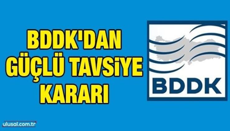 Devletçiliğin ayak sesleri: BDDK'dan güçlü tavsiye kararı