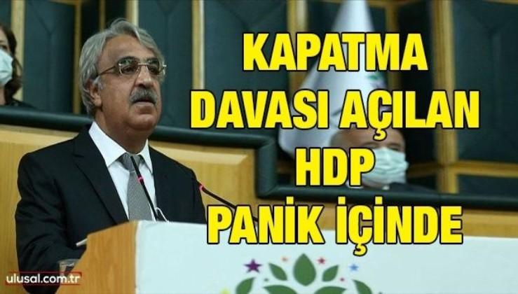 Kapatma davası açılan HDP panik içinde