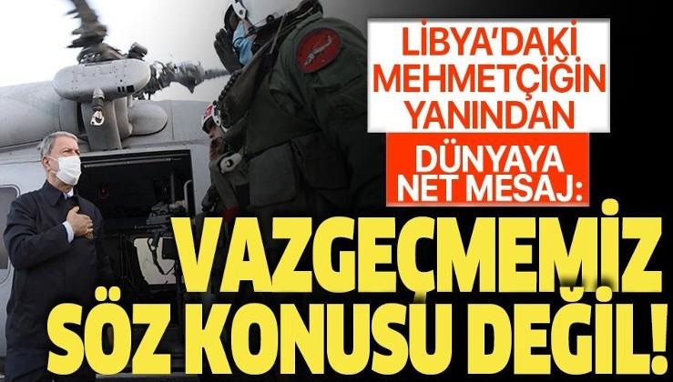 Son dakika: Bakan Akar, Libya'da Mehmetçik'le bir araya geldi! Dünyaya net mesaj: Vazgeçmemiz söz konusu değil