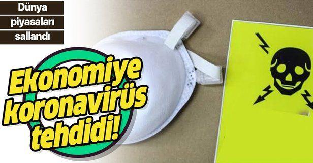 Koronavirüs ekonomiyi vurdu.