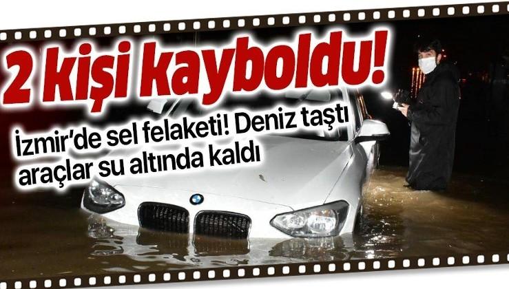 SON DAKİKA: İzmir'de sağanak: Deniz taştı araçlar su altında kaldı! 2 kişi sel sularına kapıldı