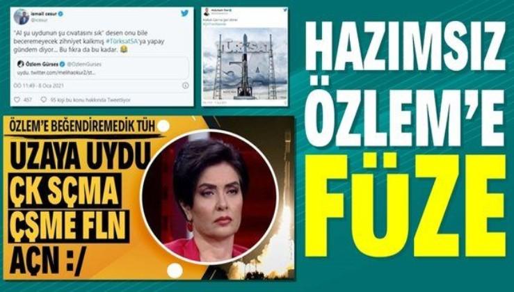 Halk TV sunucusu Özlem Gürses'in TÜRKSAT 5A hazımsızlığına ibretlik cevap