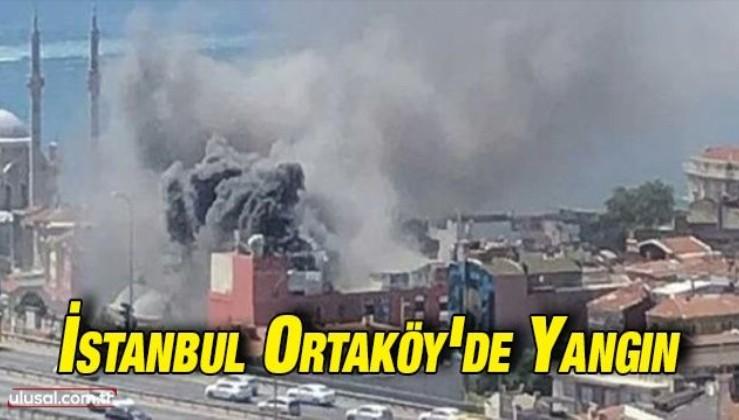 İstanbul Ortaköy'de yangın