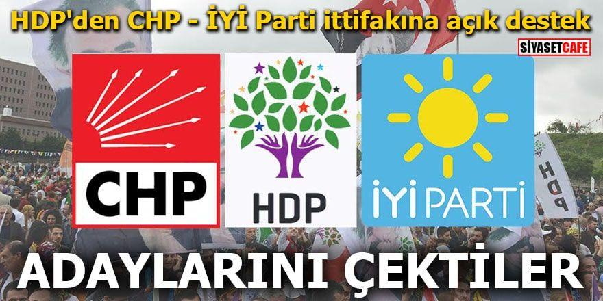 HDP'den CHP ve İYİ Parti ittifakına açık destek