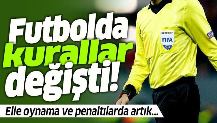 Futbolda yeni dönem! Elle oynama ve penaltı kuralı değişti