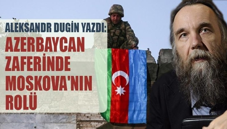 Azerbaycan zaferinde Moskova'nın rolü