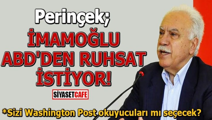 """Perinçek'ten önemli iddia: """"İmamoğlu Yeni BOP eşbaşkanı olmak için ABD'den ruhsat istiyor"""""""