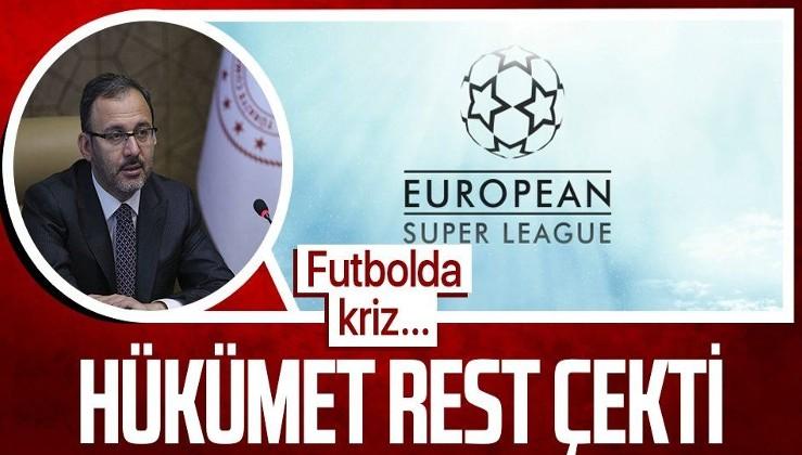 Son dakika! Hükümetten Avrupa Süper Ligi'ne rest