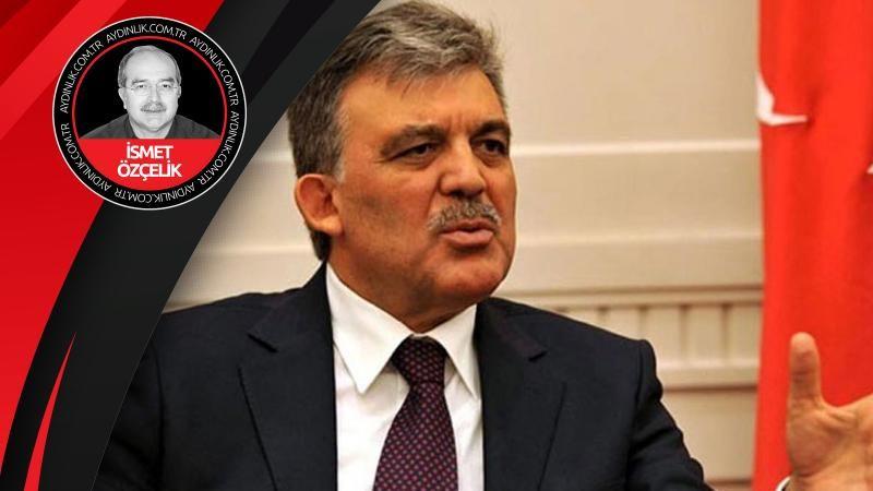 'Yeni parti' Gül'ün 'intifada'sı (!) mı?