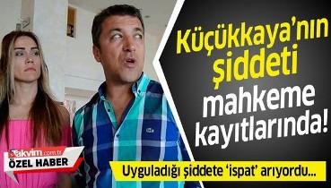 İsmail Küçükkaya'nın eski eşi Eda Demirci'ye uyguladığı şiddet mahkeme kayıtlarında!