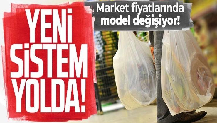 Market fiyatlarında model değişiyor! Yeni sistem yolda