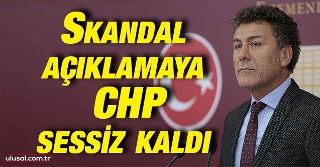 Skandal 'Dersim' açıklamasına CHP sessiz kaldı
