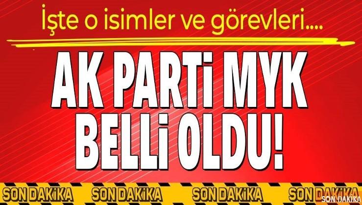 Son dakika haberi: AK Parti Merkez Yürütme Kurulu (MYK) belli oldu! İşte o isimler ve görevleri...