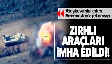 Son dakika: Azerbaycan, ateşkesi ihlal eden Ermenistan ordusunun zırhlı araçlarını imha etti