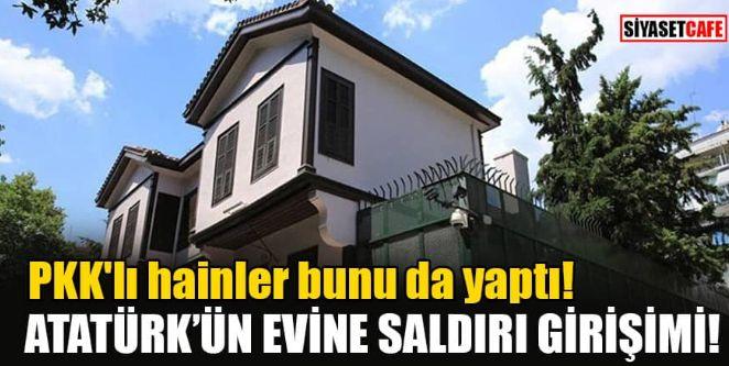 Terör örgütü PKK'dan Selanik'te Atatürk'ün doğduğu eve saldırı girişimi