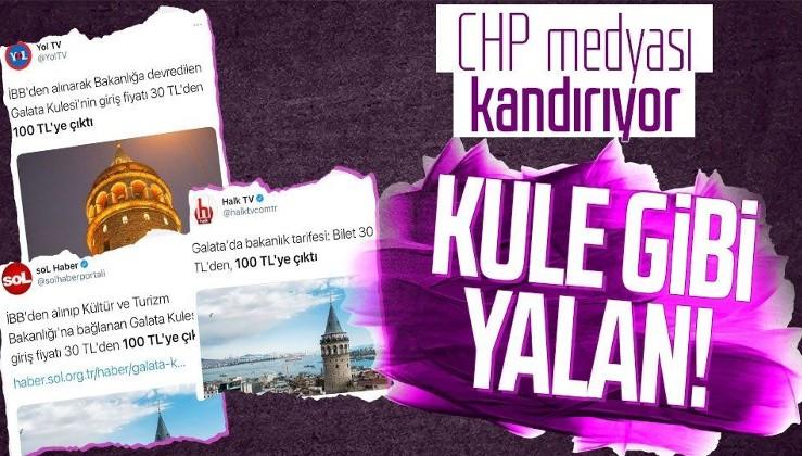 """Halk TV, YOL TV ve Sol TV'den yalan terörü! """"Galata Kulesi'ne giriş 100 TL oldu"""" iddiası patladı"""