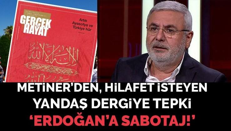 Albayrakların 'hilafet' çağrısı Erdoğan'a sabotaj mı?