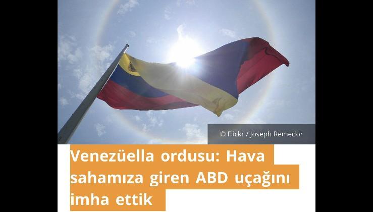 Venezüella ordusu: Hava sahamıza giren ABD uçağını imha ettik