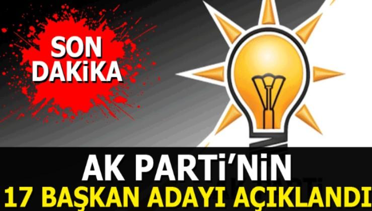 Ak Parti'nin 17 Belediye Başkan adayı açıklandı