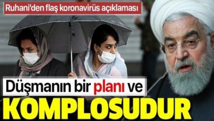 İran Cumhurbaşkanı Ruhani'den koronavirüs açıklaması: Korkunun yayılması düşmanın bir komplosudur