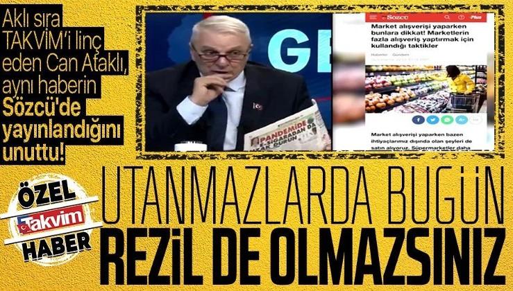 Can Ataklı rezil oldu! Aynı haberin Sözcü'de de yayınlandığını unutunca...