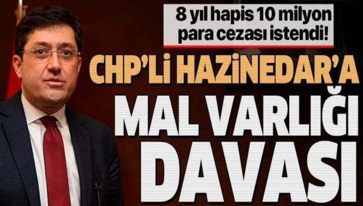 CHP'li Murat Hazinedar'a mal varlığı davası