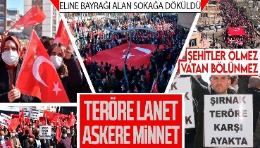 HALK HDPKK'YA KARŞI AYAKLANDI: Şırnak, PKK terörüne lanet etti! Onbinlerce kişi ellerinde bayraklarla sokağa döküldü: Şehitler ölmez, vatan bölünmez