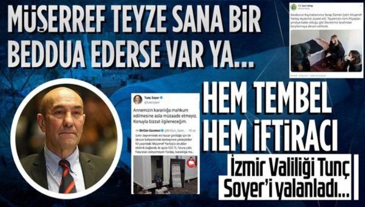 İzmir Valiliği, Tunç Soyer'in paylaştığı depremzedenin elektriğinin kesildiğine yönelik haberin yalan olduğunu duyurdu