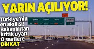 Türkiye'nin en akıllı yolu Ankara-Niğde Otoyolu açılıyor: Ulaştırma ve Altyapı Bakanlığından kritik uyarı