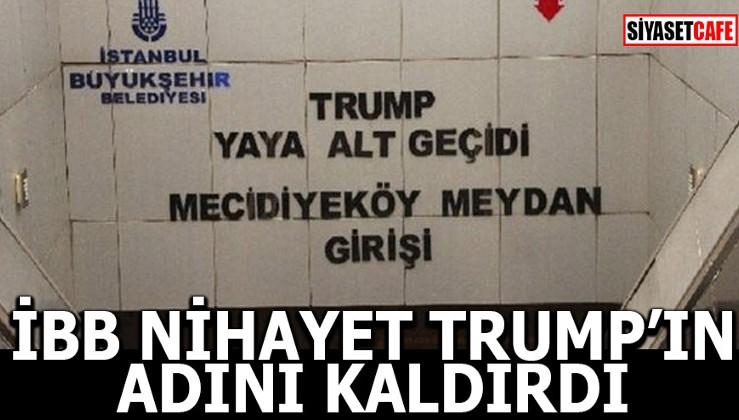 İBB nihayet Trump'ın adını kaldırdı!
