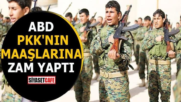 ABD PKK'nın maaşlarına zam yaptı