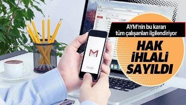 Anayasa Mahkemesi: İşverenin bilgilendirme yapmadan çalışanların kurumsal elektronik postalarını okuması hak ihlali