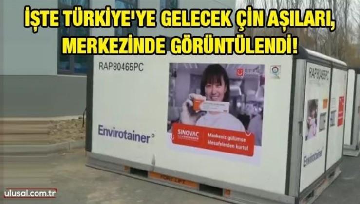 İşte Türkiye'ye gelecek Çin aşıları, merkezinde görüntülendi!