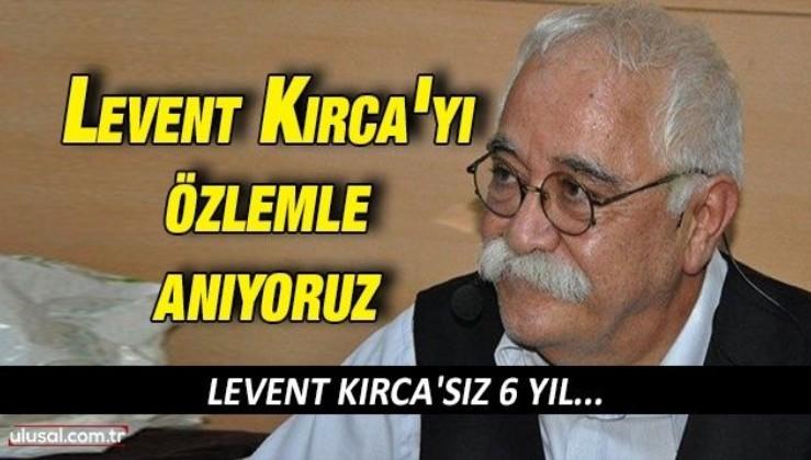 Levent Kırca'sız 6 yıl: Levent Kırca'yı özlemle anıyoruz