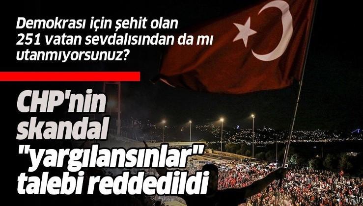 """SON DAKİKA: Anayasa Mahkemesi, CHP'nin """"darbeye karşı koyanlar yargılansın"""" talebini reddetti"""