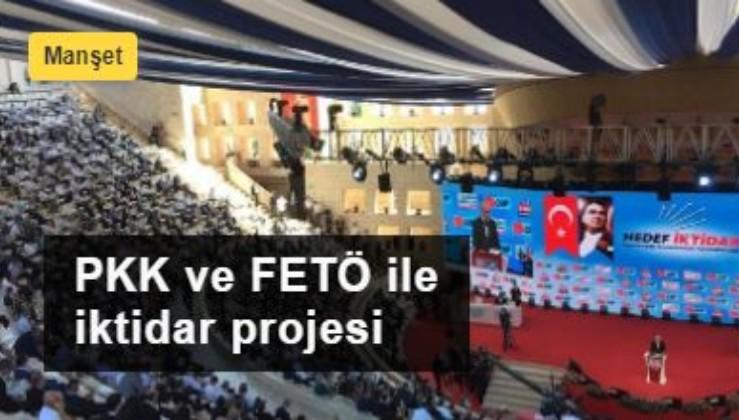 PKK ve FETÖ ile iktidar projesi