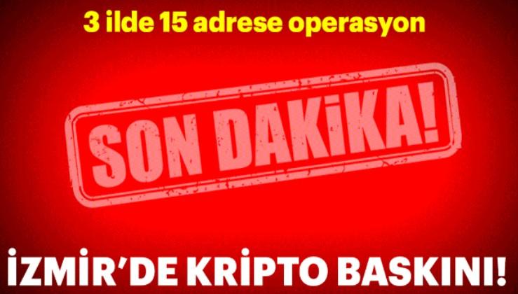 Son dakika: İzmir'de kriptolu haberleşen 12 FETÖ'cüye baskın