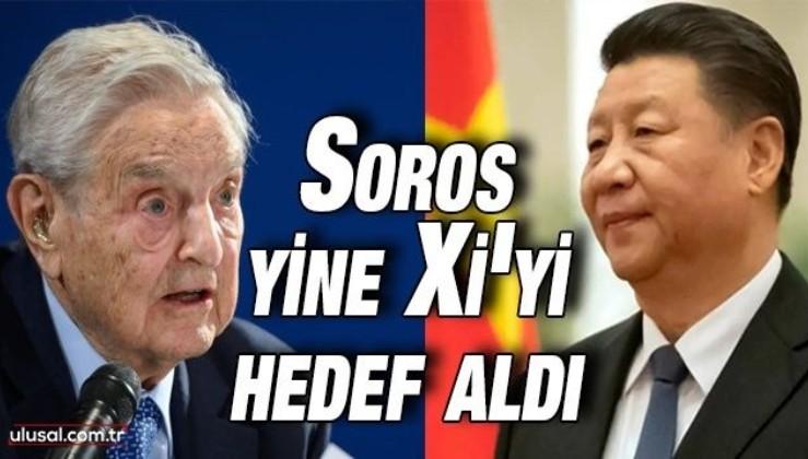 Soros yine Xi'yi hedef aldı