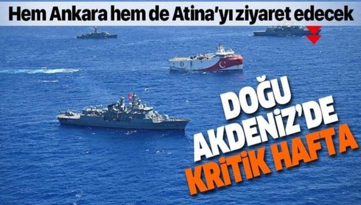 Doğu Akdeniz'de kritik hafta: Hem Ankara'yı hem de Atina'yı ziyaret edecek
