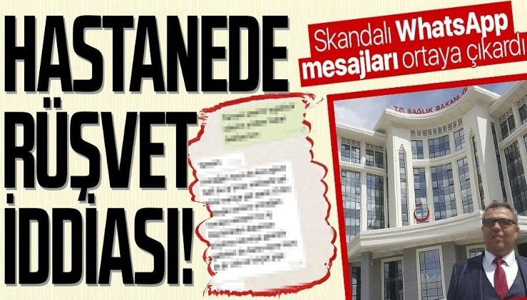 Edirne'de devlet hastanesinde rüşvet iddiası! WhatsApp mesajları her şeyi ortaya çıkardı