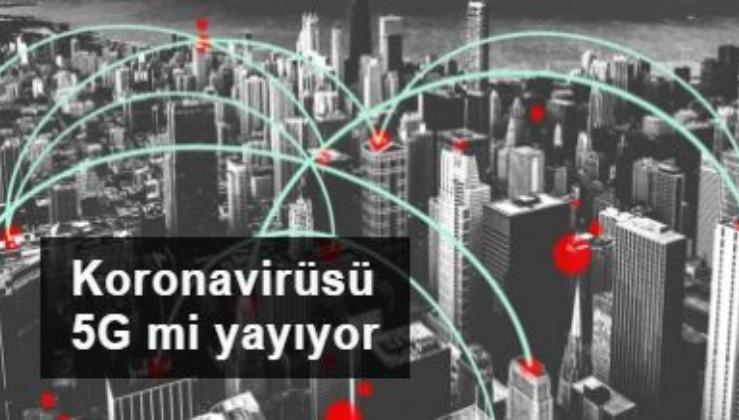 5G teknolojisinin koronavirüs salgının yayılmasında rolü nedir?