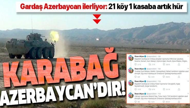 Son dakika: Azerbaycan Cumhurbaşkanı İlham Aliyev duyurdu: 21 köy ve 1 kasaba işgalden kurtarıldı
