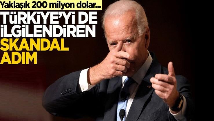 Yaklaşık 200 milyon dolar! ABD'den Türkiye'yi de ilgilendiren skandal adım