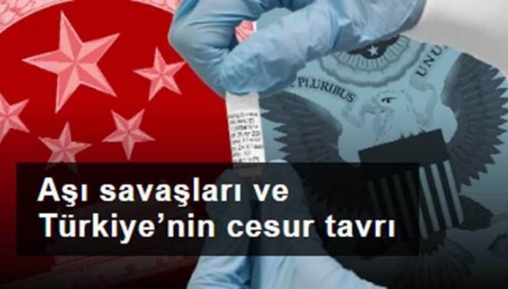 Aşı savaşları ve Türkiye'nin cesur tavrı