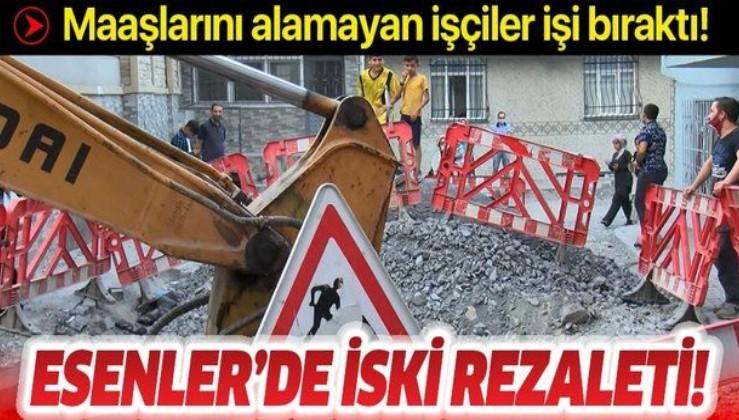 Esenler'de İSKİ'ye kazı isyanı: Maaşları ödenmeyen işçiler işi bıraktı!
