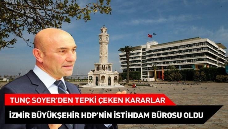 İzmir Büyükşehir Belediyesi HDP'nin istihdam bürosu oldu! İSİM İSİM AÇIKLADI.